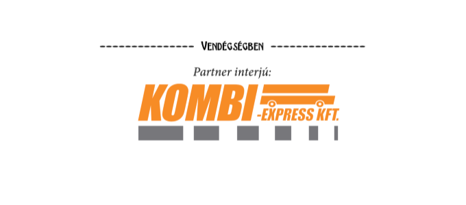 Partner interjú: Kombi Express Kft.